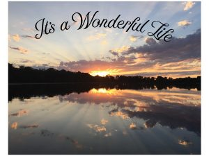 Its a Wonderful Life Sunset sign