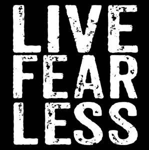live fear less